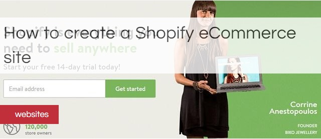 Step-by-step guide to creating a store with Shopify